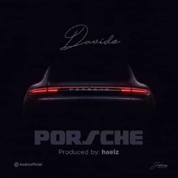 Image of Davido – Porsche (Prod. Haelz)