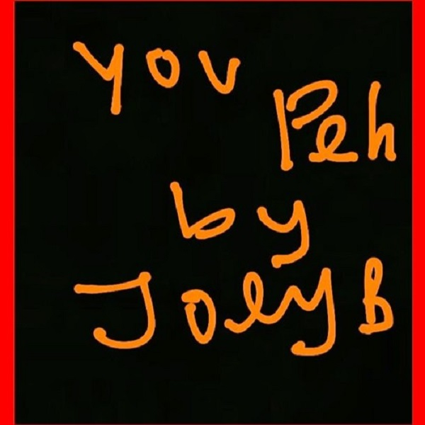 Joey B You Peh (Freestyle) Artwork