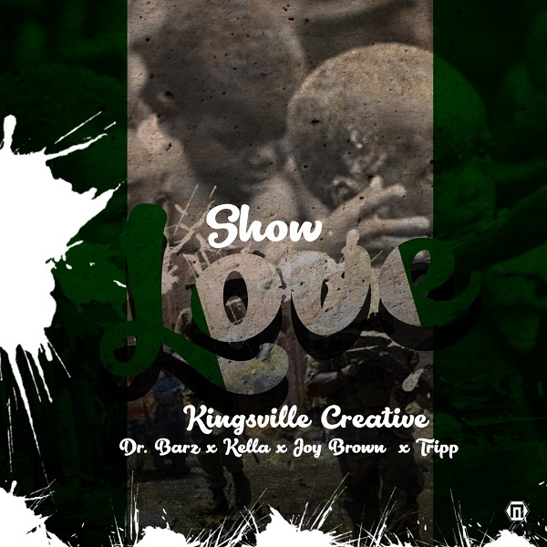 Kings Ville Creative Show Love