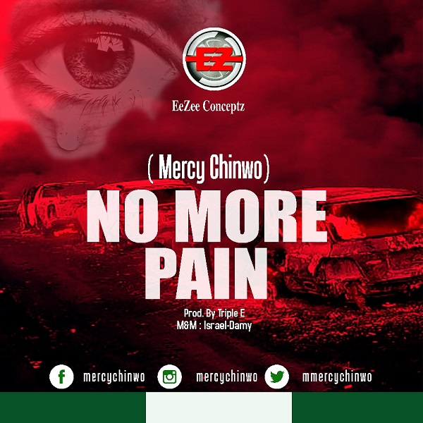 Mercy Chinwo No More Pain Artwork