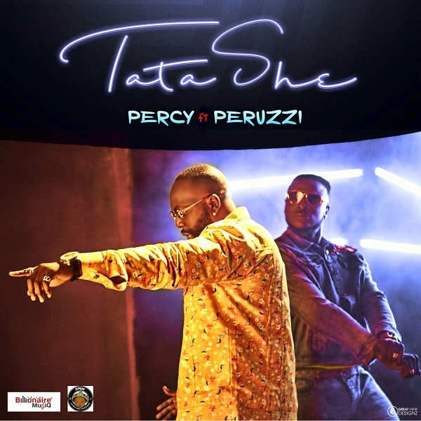 VIDEO: Percy & Peruzzi – Tatashe