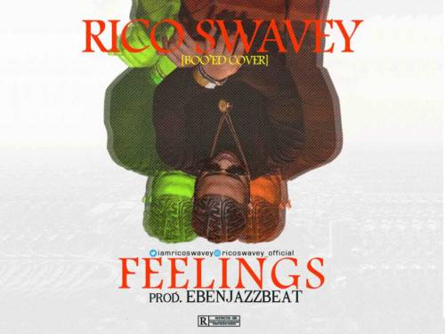 Rico Swavey Feelings