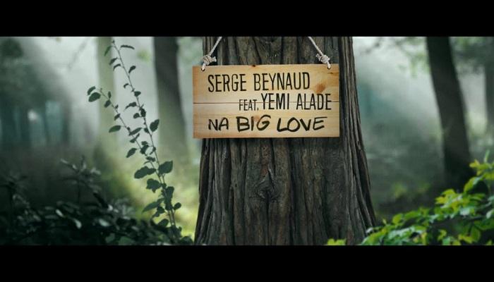 Serge Beynaud Na Big Love Video