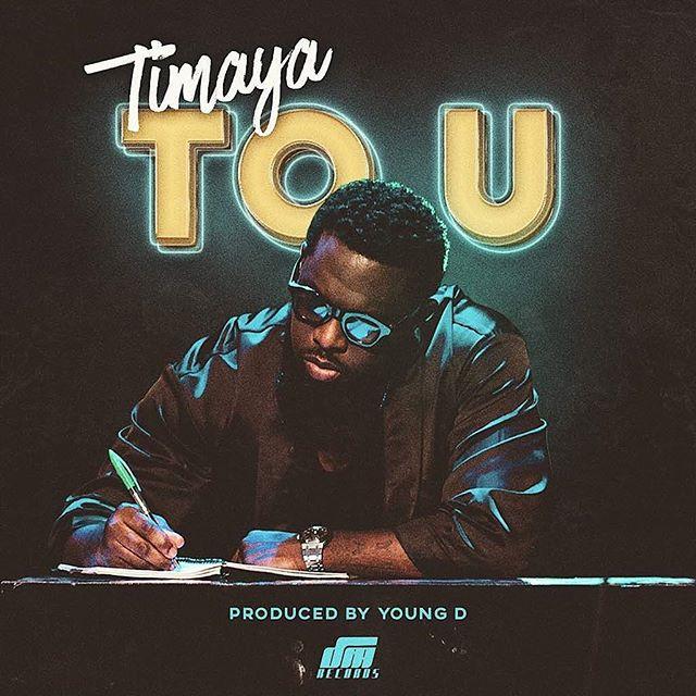 Timaya To U