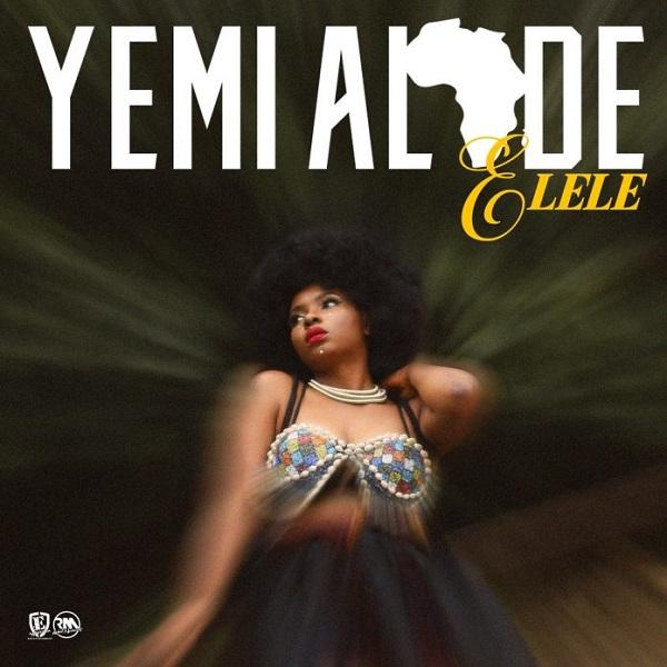 Yemi Alade Elele Artwork
