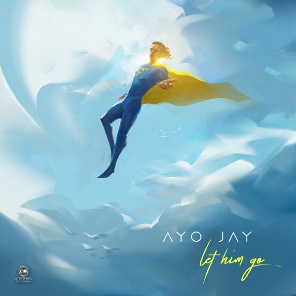Ayo Jay Let Him Go Artwork