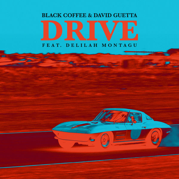Black Coffee, David Guetta Drive