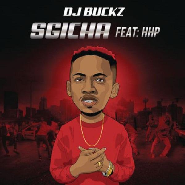 DJ Buckz Sgicha Artwork