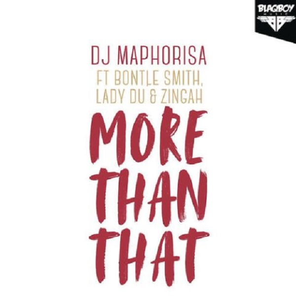 DJ Maphorisa More Than That Artwork