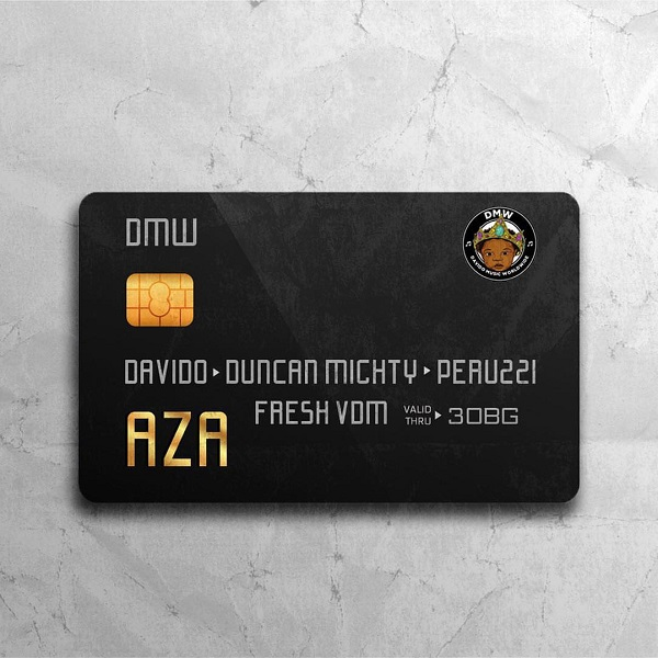 DMW ft. Davido, Duncan Mighty, Peruzzi AZA Artwork