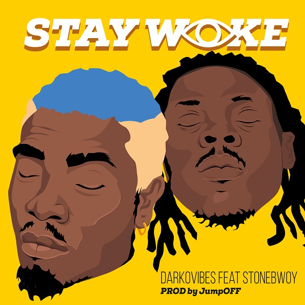 Darkovibes Stay Woke Artwork
