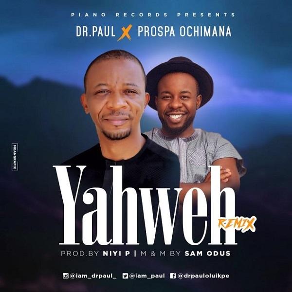 Dr. Paul Yahweh (Remix) Artwork