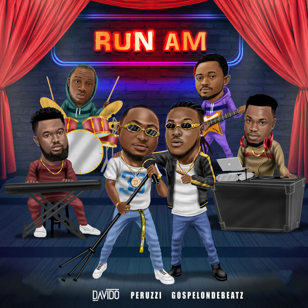 GospelOnDeBeatz, Davido & Peruzzi Run Am Artwork