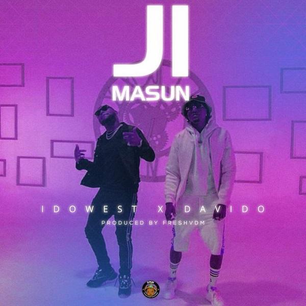 Music: Idowest – Ji Masun ft. Davido