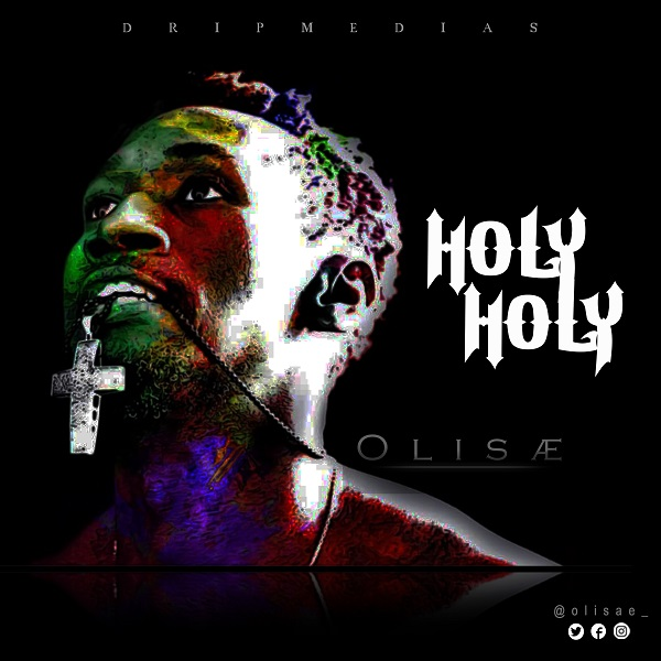 Olisae Holy Holy