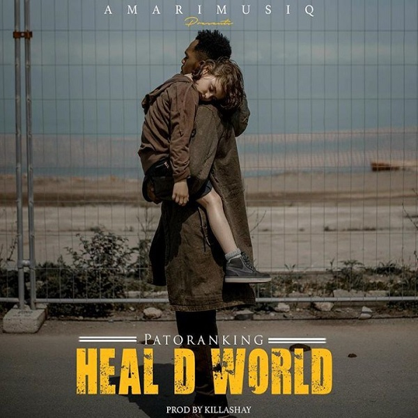 Patoranking Heal D World Artwork