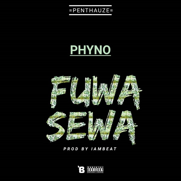 Phyno Fuwa Sewa Artwork