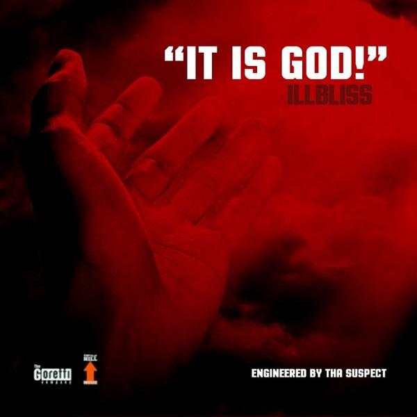 iLLbliss It Is God! Artwork