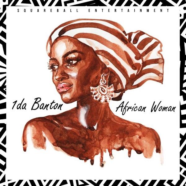 """1da Banton – """"African Woman"""""""