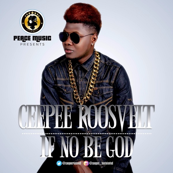 Ceepee If No Be God