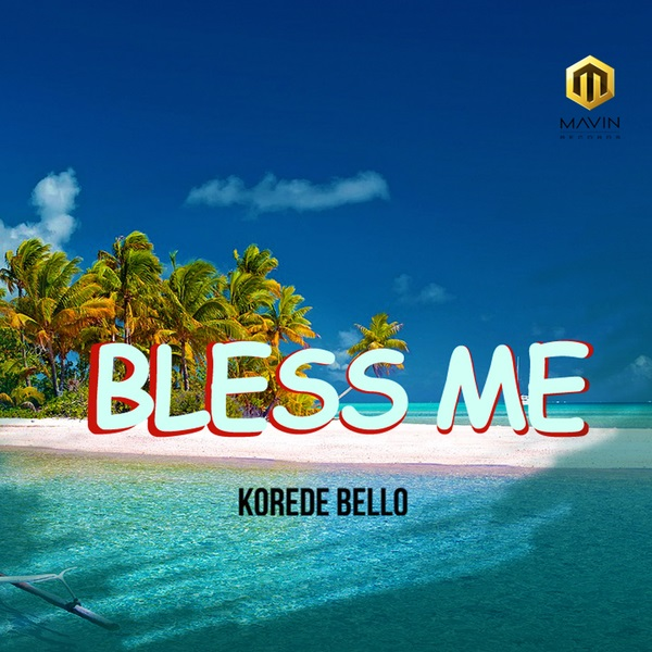 Korede Bello Bless Me Artwork