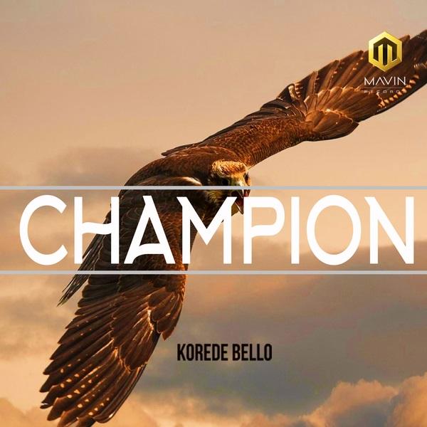 Korede Bello Champion Artwork