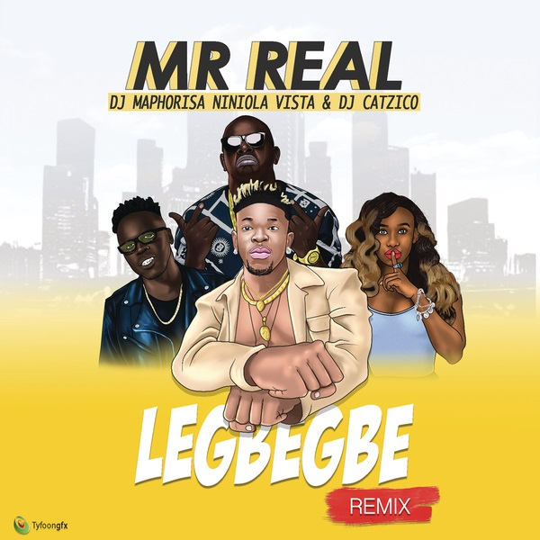 Mr Real Legbegbe (Remix) Artwork