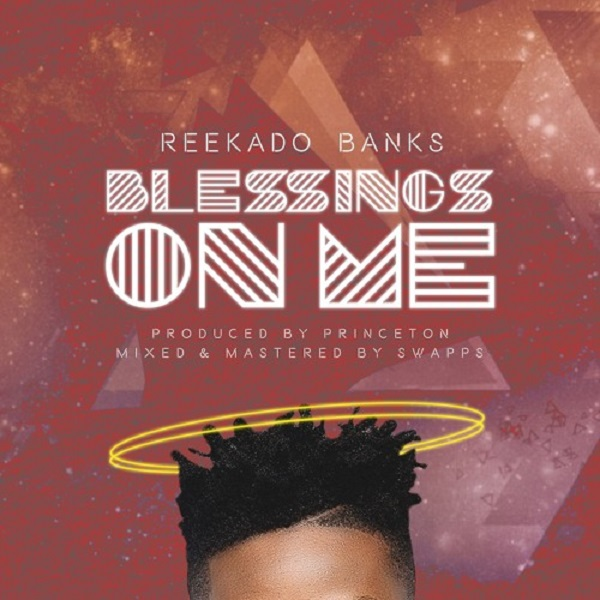 Reekado Banks Blessings On Me Artwork