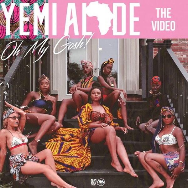 Yemi Alade Oh My Gosh Video
