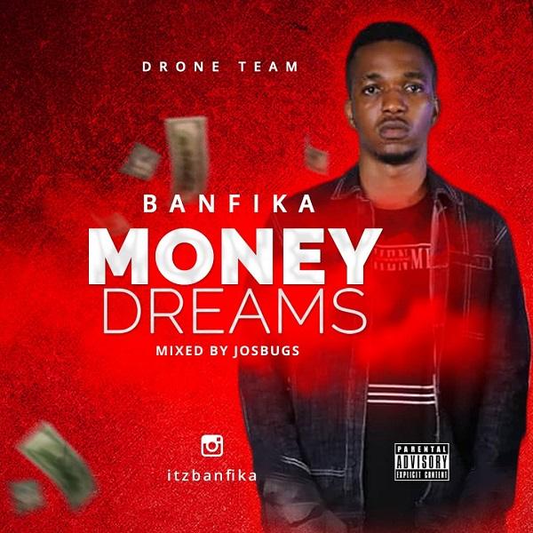 Banfika Money Dreams