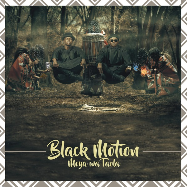 Black Motion Moya Wa Taola Album Artwork