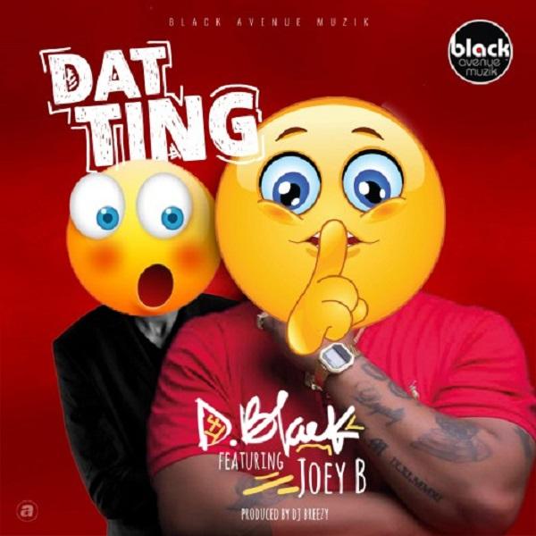 D-Black Dat Ting