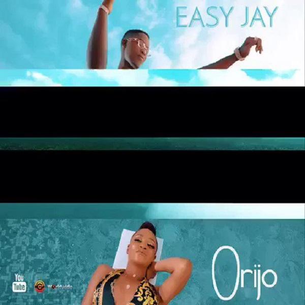Easy Jay Orijo Video