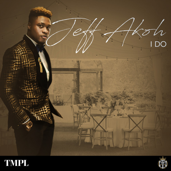 Download mp3 Jeff Akoh I Do mp3 download