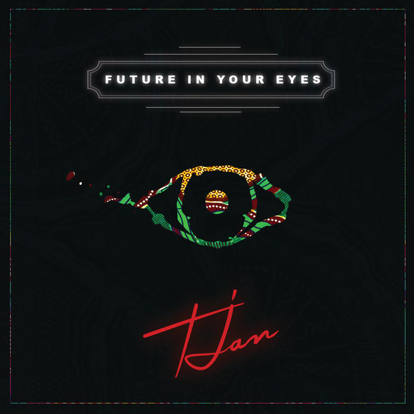 Tjan Future In Your Eyes