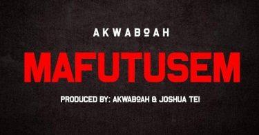 Download mp3 Akwaboah Mafutusem mp3 download