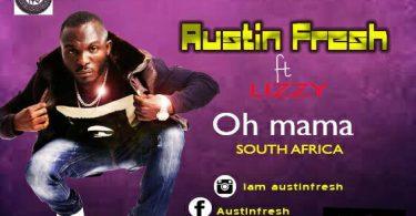 Austin Fresh Oh Mama
