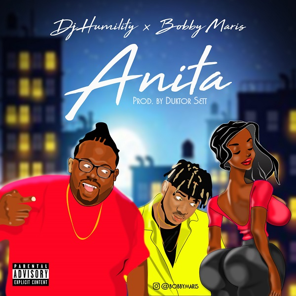 Download mp3 DJ Humility Anita ft Bobby Maris mp3 downoad