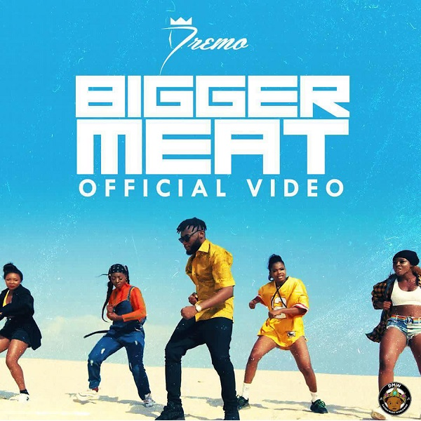 Dremo Bigger Meat Video