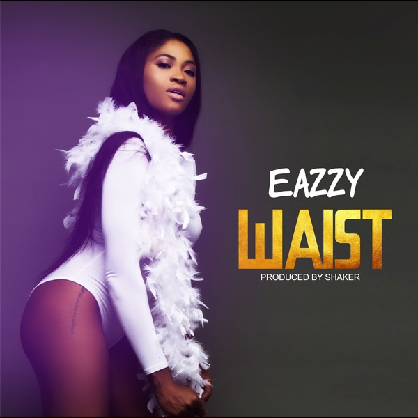 Download mp3 Eazzy Waist mp3 download