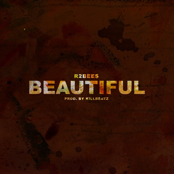 Download mp3 R2Bees Beautiful mp3 download