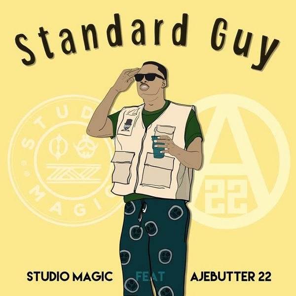 Download mp3 Studio Magic ft Ajebutter22 Standard Guy mp3 download