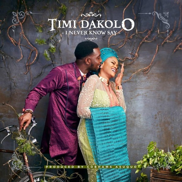 Download mp3 Timi Dakolo I Never Know Say mp3 downoad