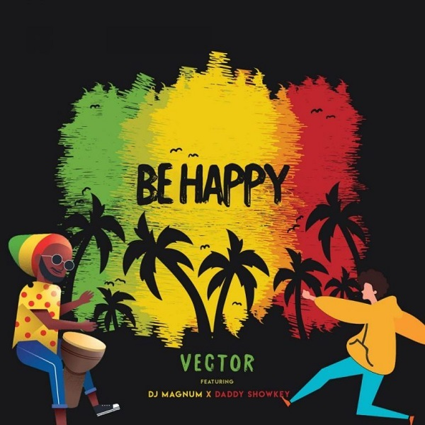 download Vector Be Happy mp3 download