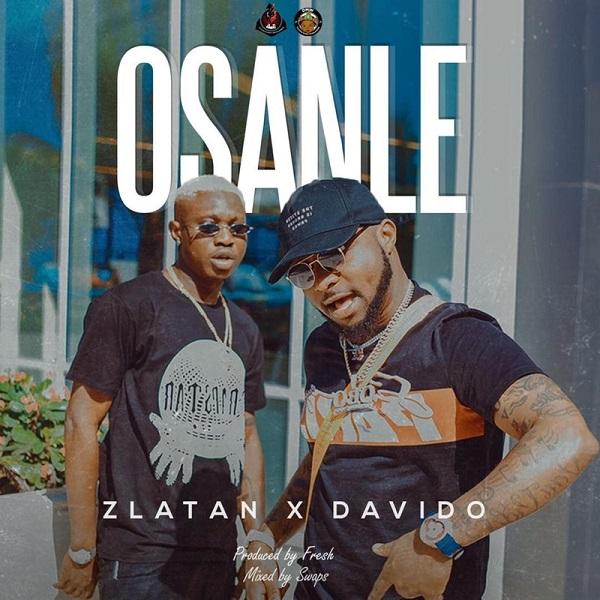 Download mp3 Zlatan Osanle ft Davido mp3 download