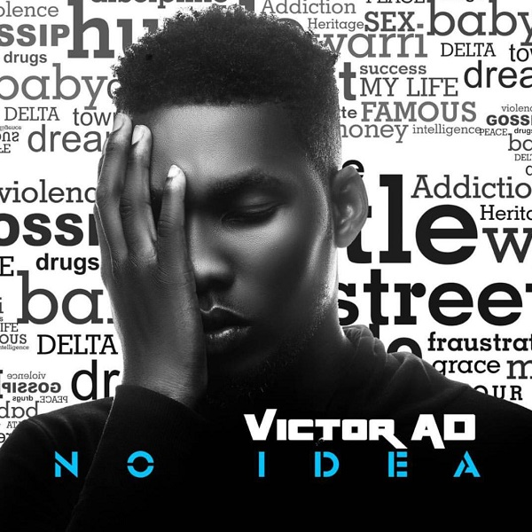 Download Victor AD No Idea Mp3 Download