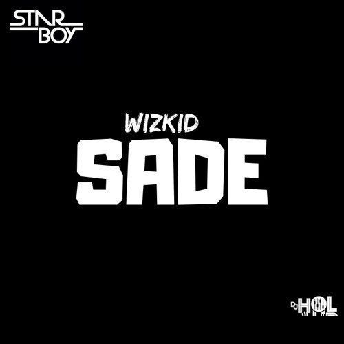 Download Wizkid Sade mp3 download Sade by Wizkid