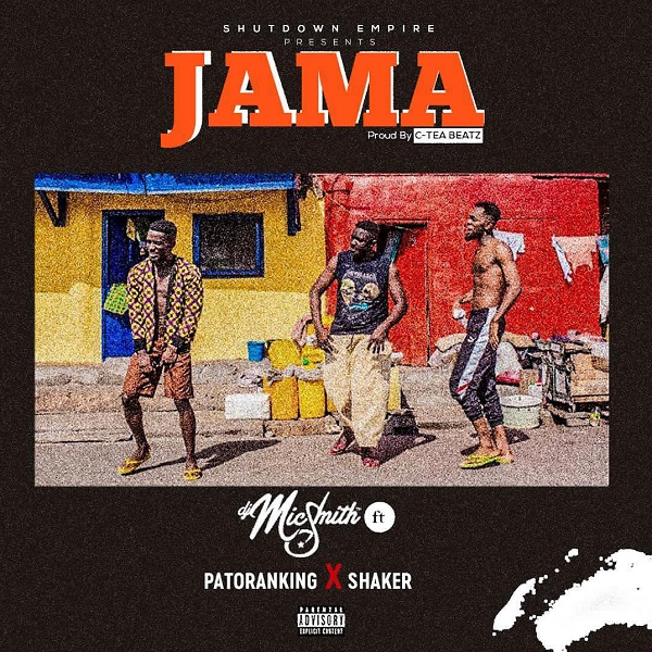 Download mp3 DJ Mic Smith ft Patoranking Jama mp3 download