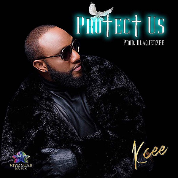 Download mp3 Kcee Protect Us mp3 download
