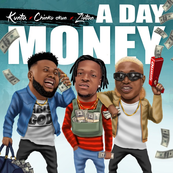 Download mp3 Kunta ft Zlatan Chinko A Day Money mp3 download